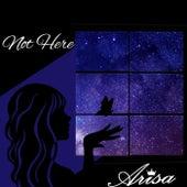 Not Here von Arisa