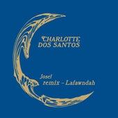 Josef (Lafawndah Remix) by Charlotte Dos Santos