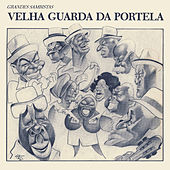 Grandes Sambistas (Remasterizado) by Velha Guarda Da Portela