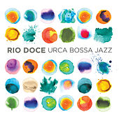 Rio Doce by Urca Bossa Jazz