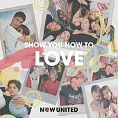 Show You How To Love de Now United