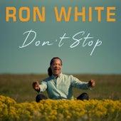 Don't Stop von Ron White