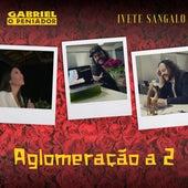 Aglomeração a 2 by Gabriel O Pensador