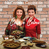 Na Cozinha Caipira de Celia e Celma de Celia e Celma