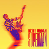 Superman by Keith Urban