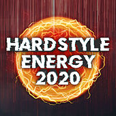Hardstyle Energy 2020 by Various Artists