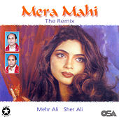 Mera Mahi - The Remix, Vol. 15 by Sher Ali