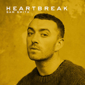HEARTBREAK by Sam Smith