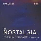Nostalgia by Kiana Ledé