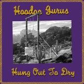 Hung Out To Dry de Hoodoo Gurus