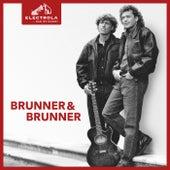 Electrola... Das ist Musik! Brunner & Brunner von Brunner & Brunner