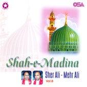 Shah-e-Madina, Vol. 8 by Sher Ali