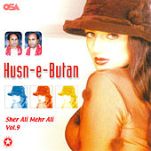 Husn-e-Butan, Vol. 9 by Sher Ali