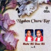 Nigahen Chura Kar, Vol. 4 by Sher Ali