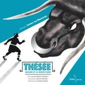 Thésée, Arianne et le Minotaure de Laurent Natrella