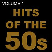 Hits of the 50S (Volume 1) by Fats Domino, The Platters, Rick Nelson, Neil Sedaka, Ray Peterson, Danny
