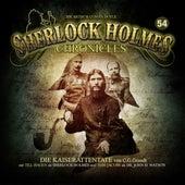 Folge 54: Die Kaiserattentate von Sherlock Holmes Chronicles