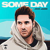 Some Day by John James