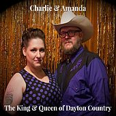 The King & Queen of Dayton Country de Charlie