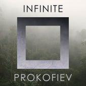 Infinite Prokofiev de Sergei Prokofiev