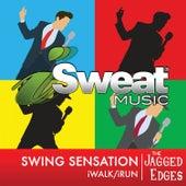 iSweat Fitness Music, Vol. 152: Swing Sensation (126 BPM for Running, Walking, Elliptical, Treadmill, Fitness) de The Jagged Edges