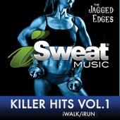 iSweat Fitness Music, Vol. 153: Killer Hits, Vol. 1 (140 BPM) de The Jagged Edges