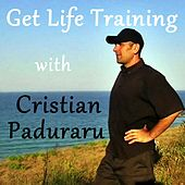 Walking Fit (Get Life Training 002 Radioshow) von Cristian Paduraru