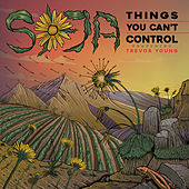 Things You Can't Control by Soja