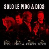 Solo Le Pido a Dios (En Vivo) de Victor Heredia