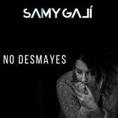 No Desmayes de Samy Galí