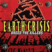 Breed the Killers de Earth Crisis
