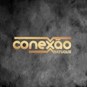 Pagode do Conexão Batuque by Grupo Conexão Batuque