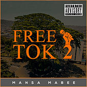 Free Tok 2 di Mansa Mabee
