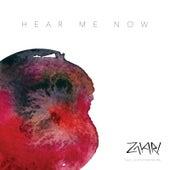 Hear Me Now by Zakari