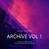 Track Record Archives Vol 1 by Various Artists