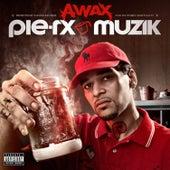 Pie-Rx Muzik by A-Wax