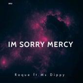 I'm Sorry Mercy de Roque