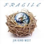 Fragile de Jim
