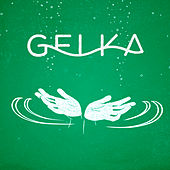 Long as I Live by Gelka