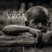 Back In The Day von Vega