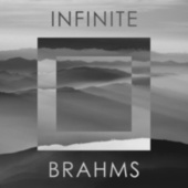 Infinite Brahms by Johannes Brahms