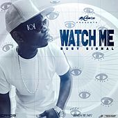 Watch Me by Busy Signal