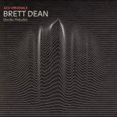 ACO Originals – Brett Dean: Electric Preludes by Australian Chamber Orchestra