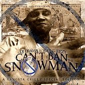 Can't Ban The Snowman de Jeezy