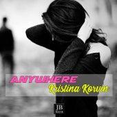 Anywhere van Kristina Korvin
