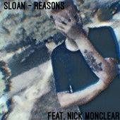 Reasons (feat. Nick Moncler) von Sloan