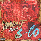 Shannon J Meets $-Co by Shannon J.