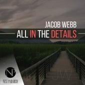 All In The Details von Jacob Webb