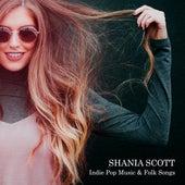 Indie Pop Music & Folk Songs von Shania Scott