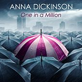 One in a Million by Anna Dickinson